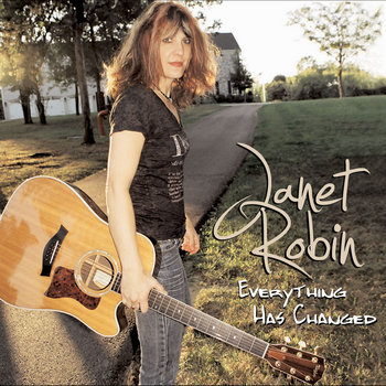 Janet Robin - Everything Has Changed cover art