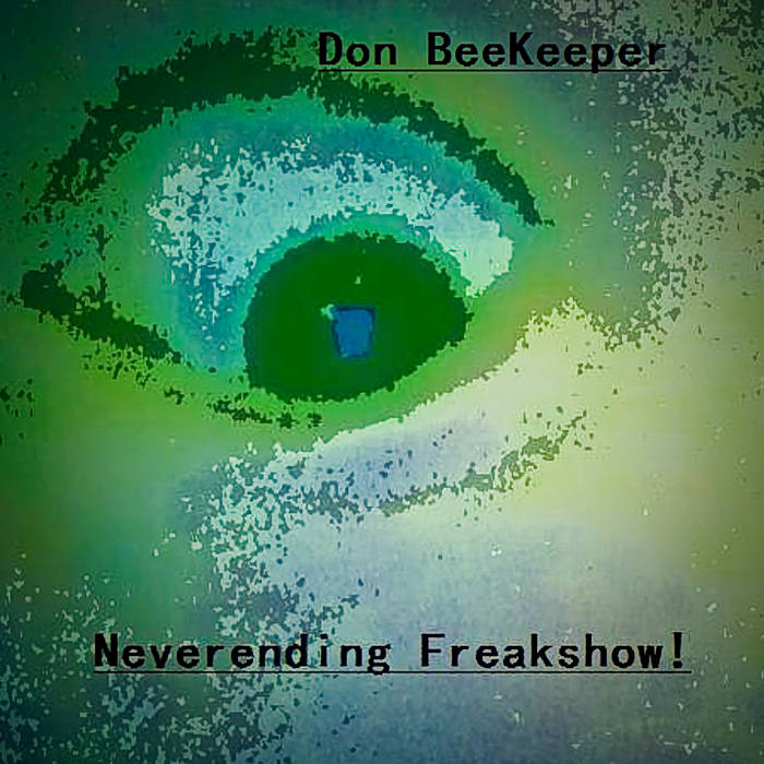 Neverending Freakshow! cover art