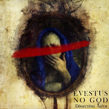 No God : Dissecting Faith [Free Download] cover art