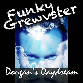Dougan's Daydream (Single) cover art