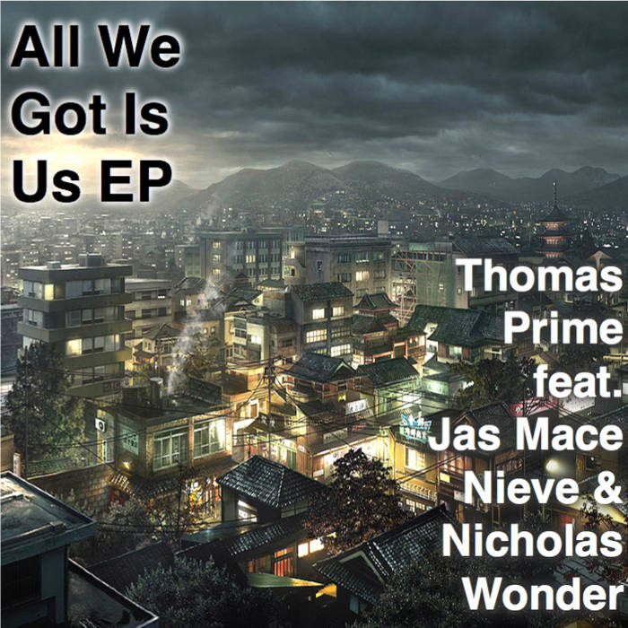 All We Got Is Us EP cover art