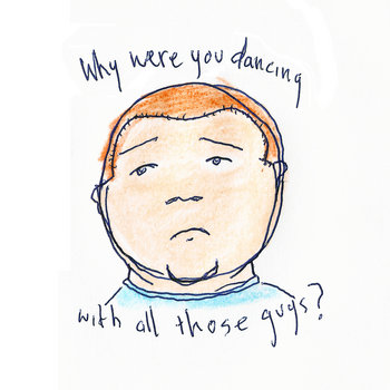 Why were you dancing with all those guys? cover art
