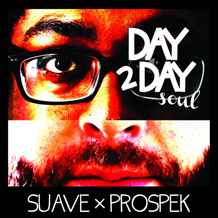 "Suave x Prospek ""Day 2 Day Soul"" EP cover art"