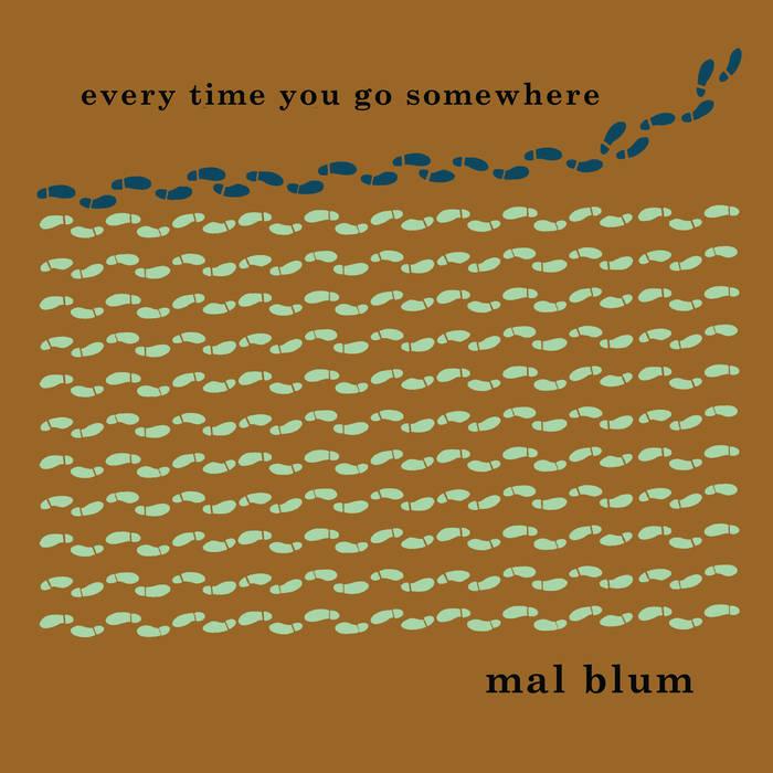 Every Time You Go Somewhere cover art