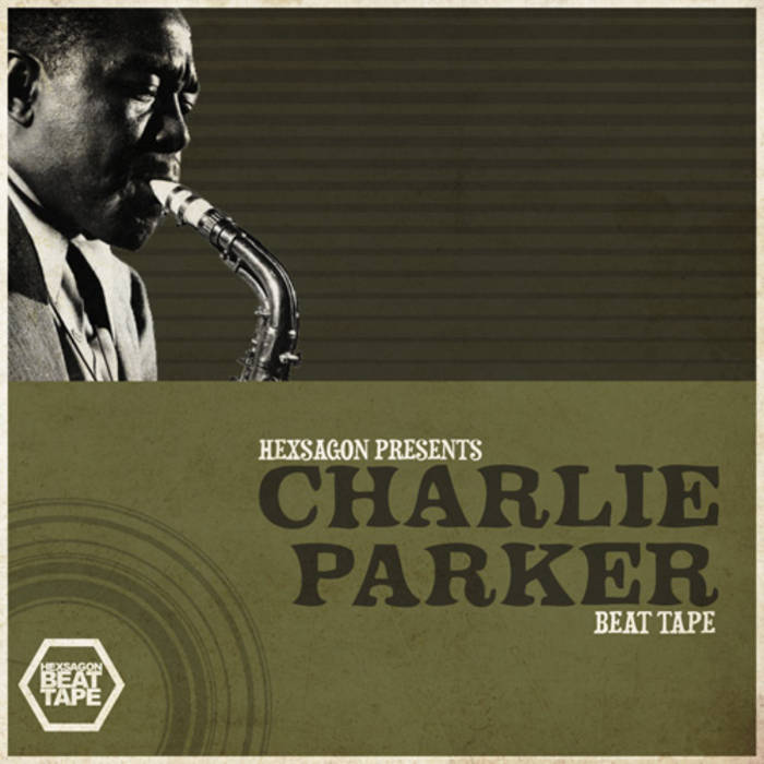 Presents Charlie Parker Beat Tape cover art