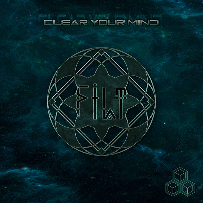 Filt - Clear Your Mind EP cover art