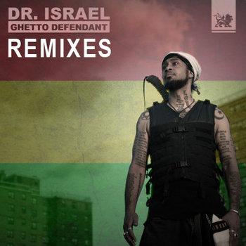Ghetto Defendant: Remixes cover art