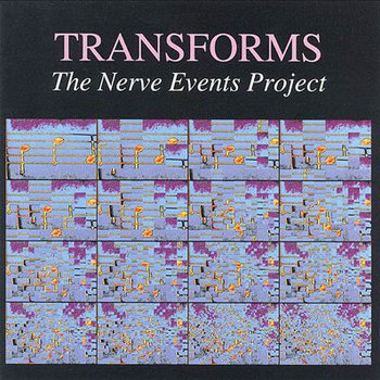 Transforms: The Nerve Events Project cover art