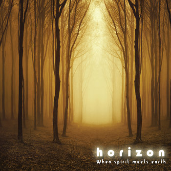 Horizon when spirit meets earth cover art