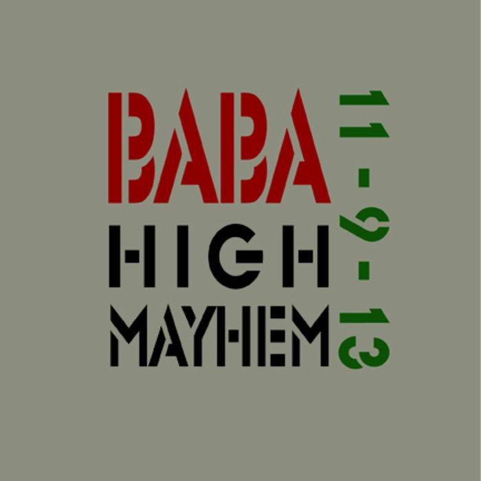 BaBa High Mayhem 11-9-13 cover art