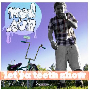 Let Ya Teeth Show (mixtape) cover art