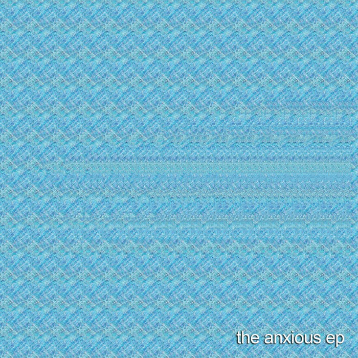 The Anxious EP cover art