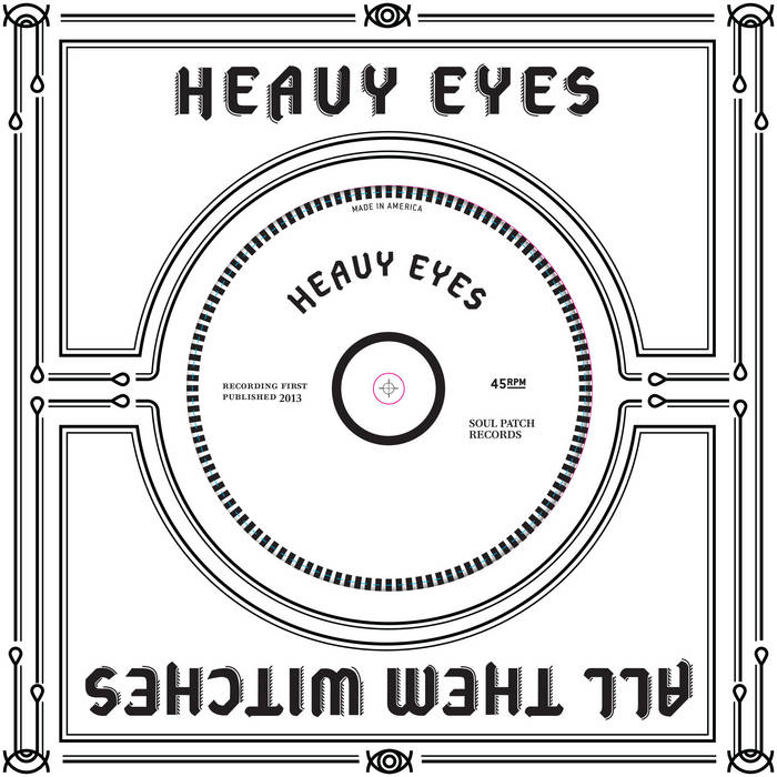 Heavy Eyes & All Them Witches Split cover art
