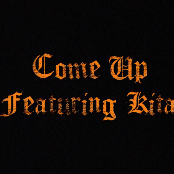 Come Up (single) Featuring Kita cover art
