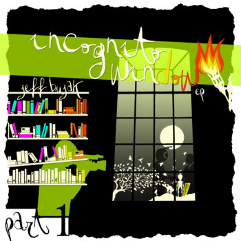 Incognito Window - Part 1 cover art