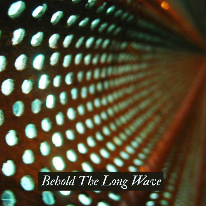 Behold The Long Wave cover art