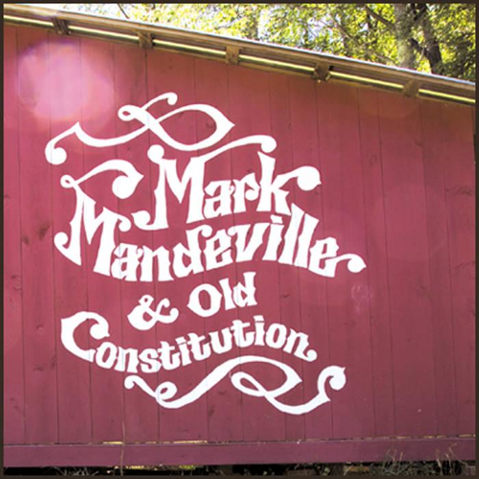Mark Mandeville & Old Constitution cover art