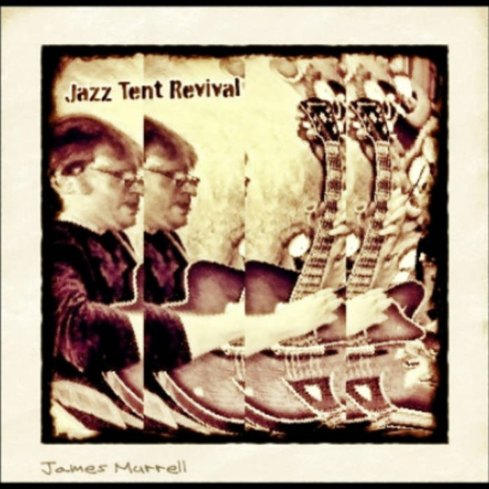 Jazz Tent Revival cover art