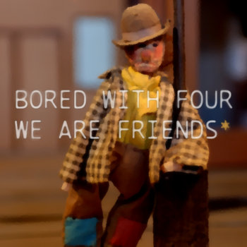 We Are Friends* EP cover art