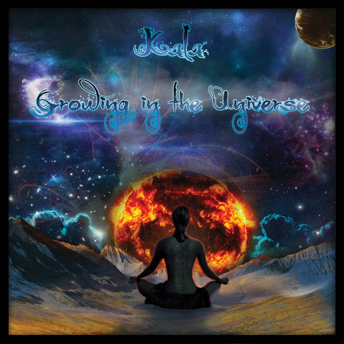 Kala - Growing In The Universe cover art