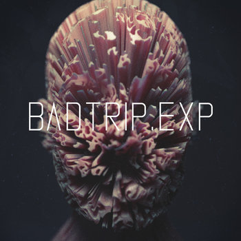 Badtrip.EXP (EP) cover art