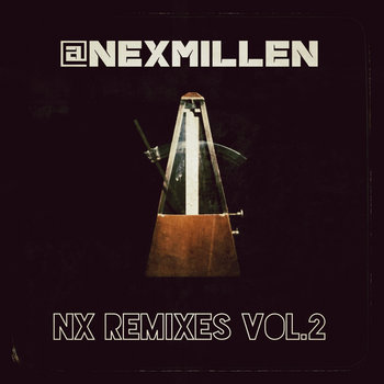 Nex Millen:: NX Remixes Vol 2 cover art