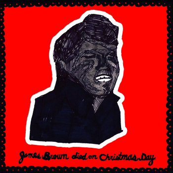 James Brown Died on Christmas Day cover art