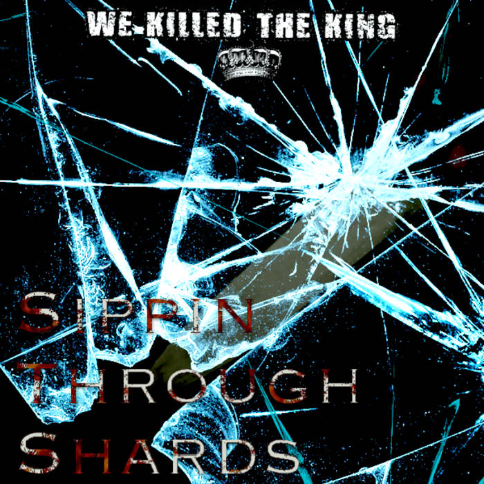 Sippin Through Shards cover art