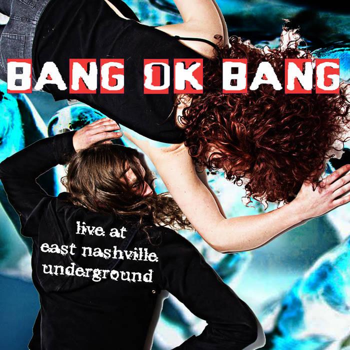 Live at East Nashville Underground cover art