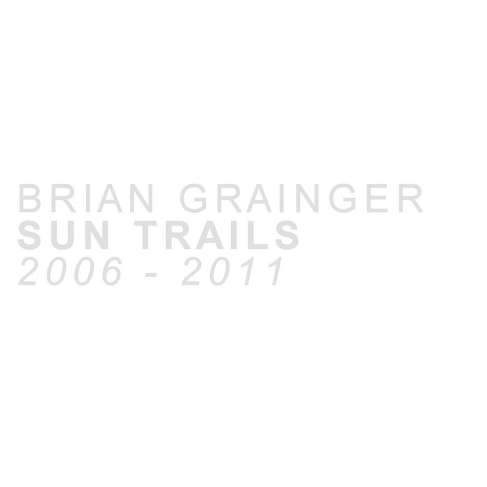 Sun Trails [2006-2011] cover art