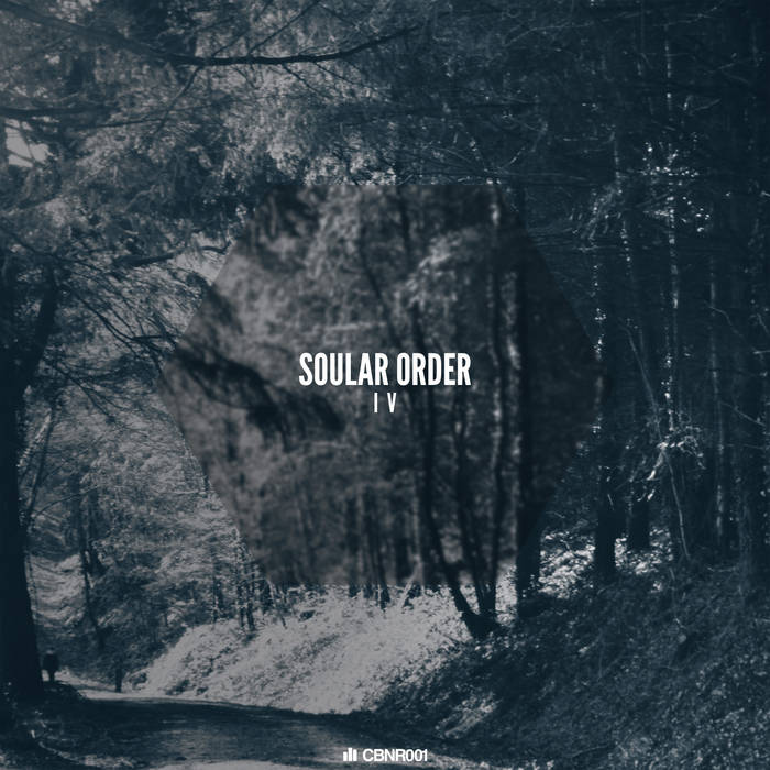 Soular Order - IV (CBNR001) cover art