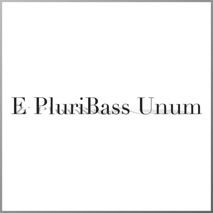 E PluriBass Unum cover art