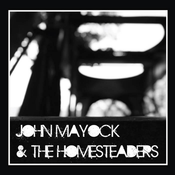 John Mayock & the Homesteaders cover art