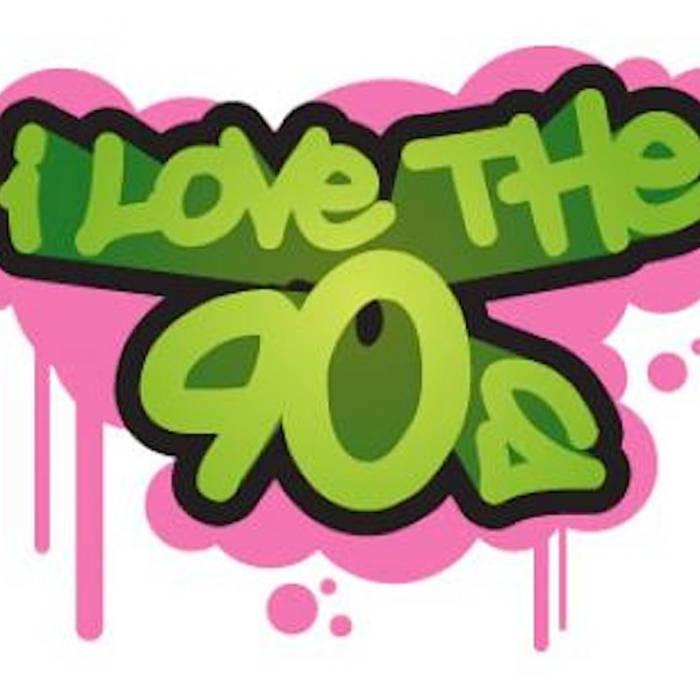 I Love The 90's  R&B Bootlegs cover art