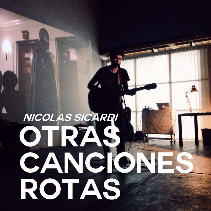 Nicolas Sicardi - Otras canciones rotas cover art