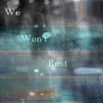 We Won't Rest cover art