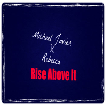 Rise Above It Ft. Rebecca cover art