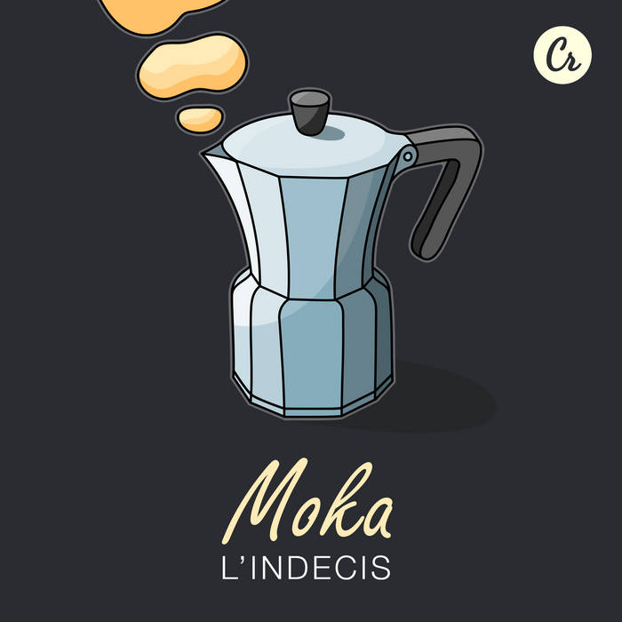 L'Indécis - Moka (2016)