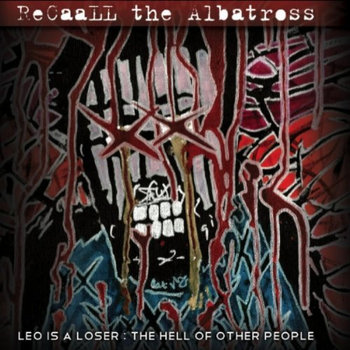 Leo Is A Loser: The Hell of Other People cover art