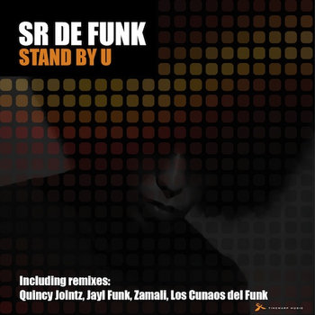 Sr De Funk – Stand By You cover art