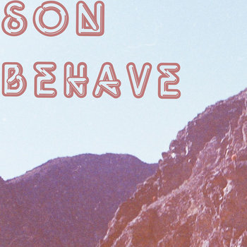 'son behave cover art