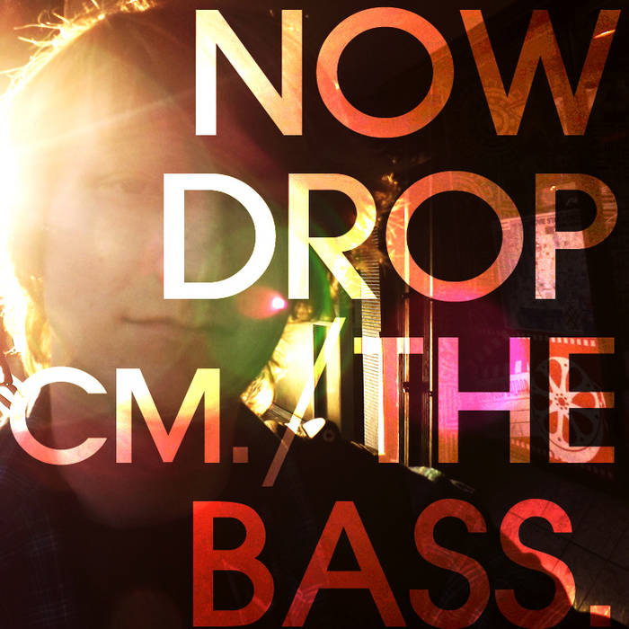 Now Drop The Bass EP cover art