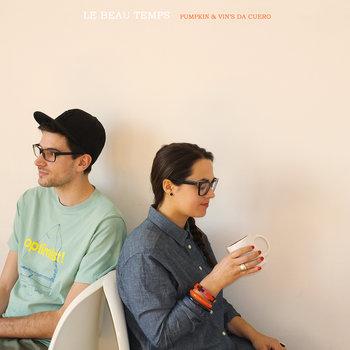 LE BEAU TEMPS | Vinyl & Digital cover art