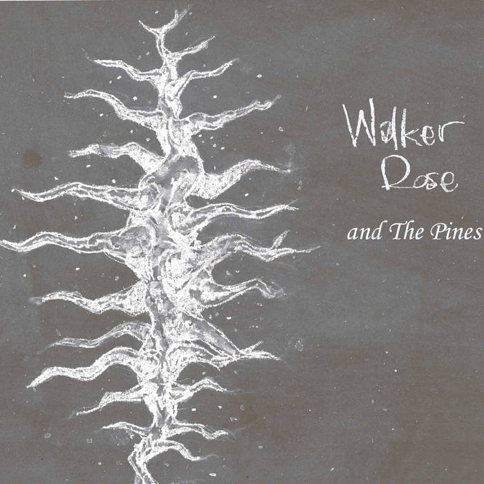 Walker Rose and The Pines cover art