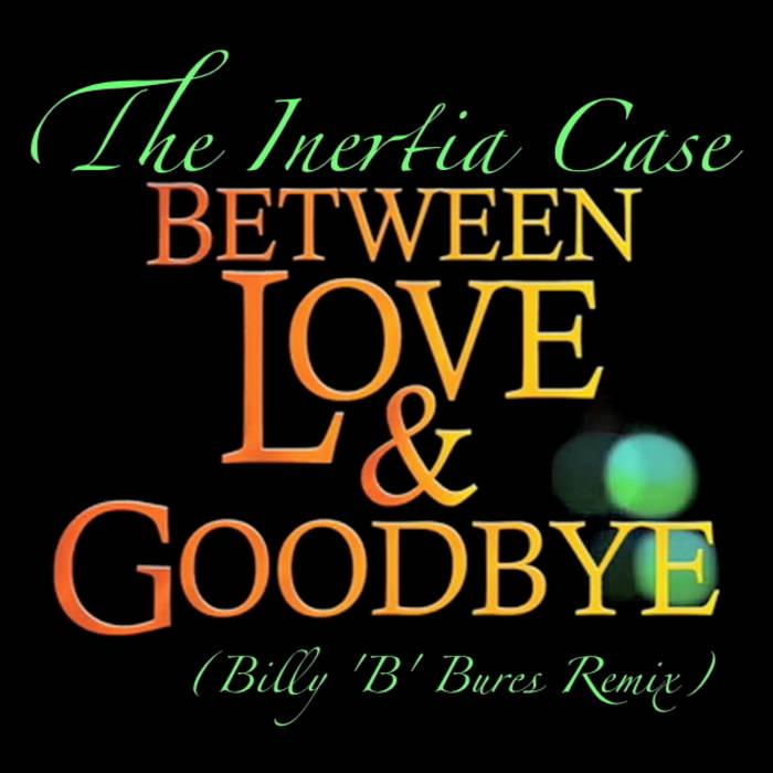Between Love & Goodbye (Billy 'B' Bures Remix) cover art