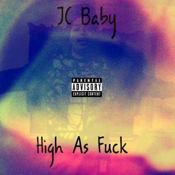 High As Fuck - (Single) cover art