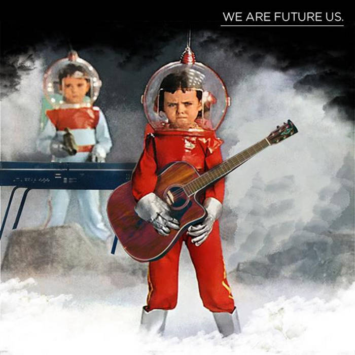 We Are Future Us cover art