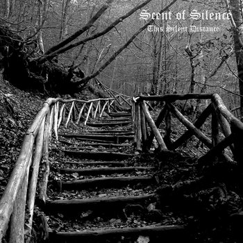 Scent Of Silence - This Silent Distance (2014)
