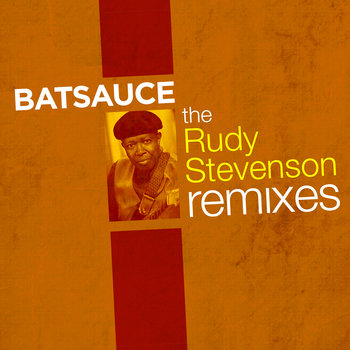 The Rudy Stevenson Remixes cover art