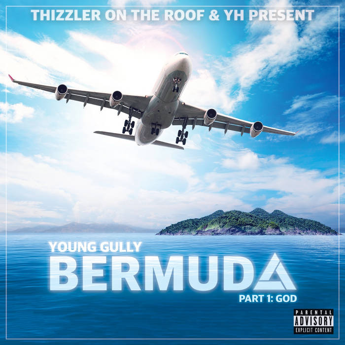 Young Gully - Bermuda, Part 1: God cover art